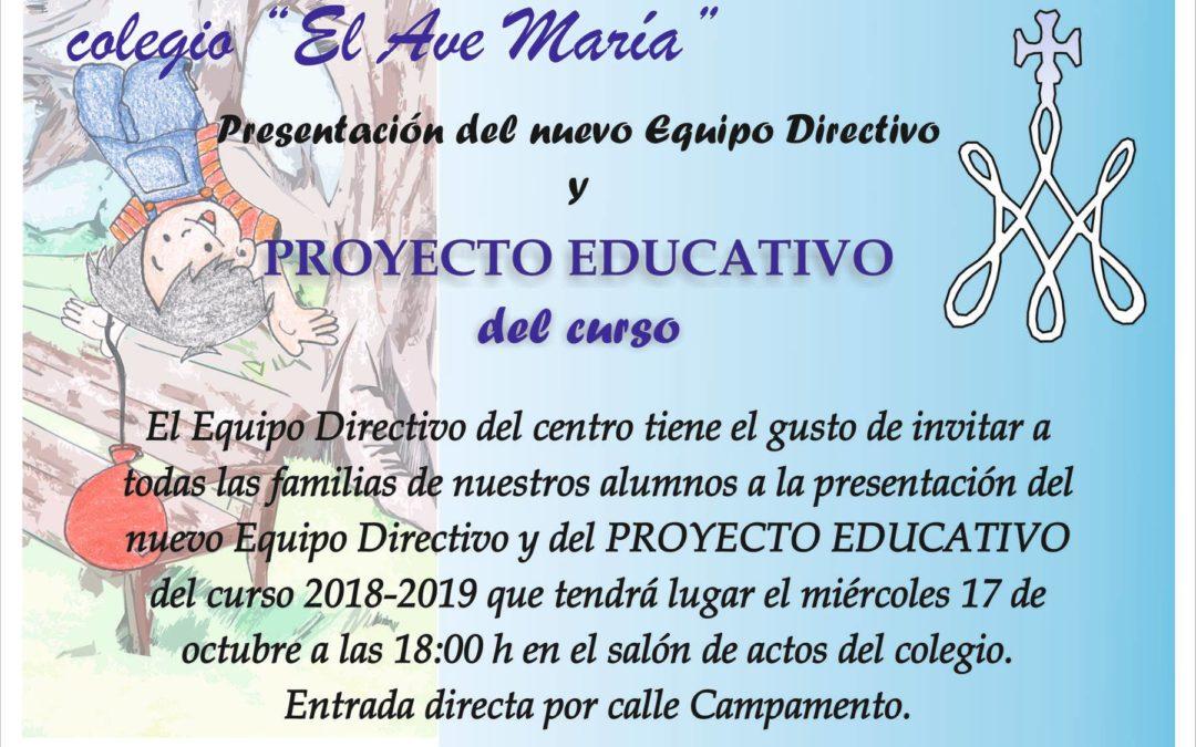 Presentación del nuevo Equipo Directivo y Proyecto Educativo